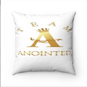 Team Anointed - Spun Polyester Square Pillow
